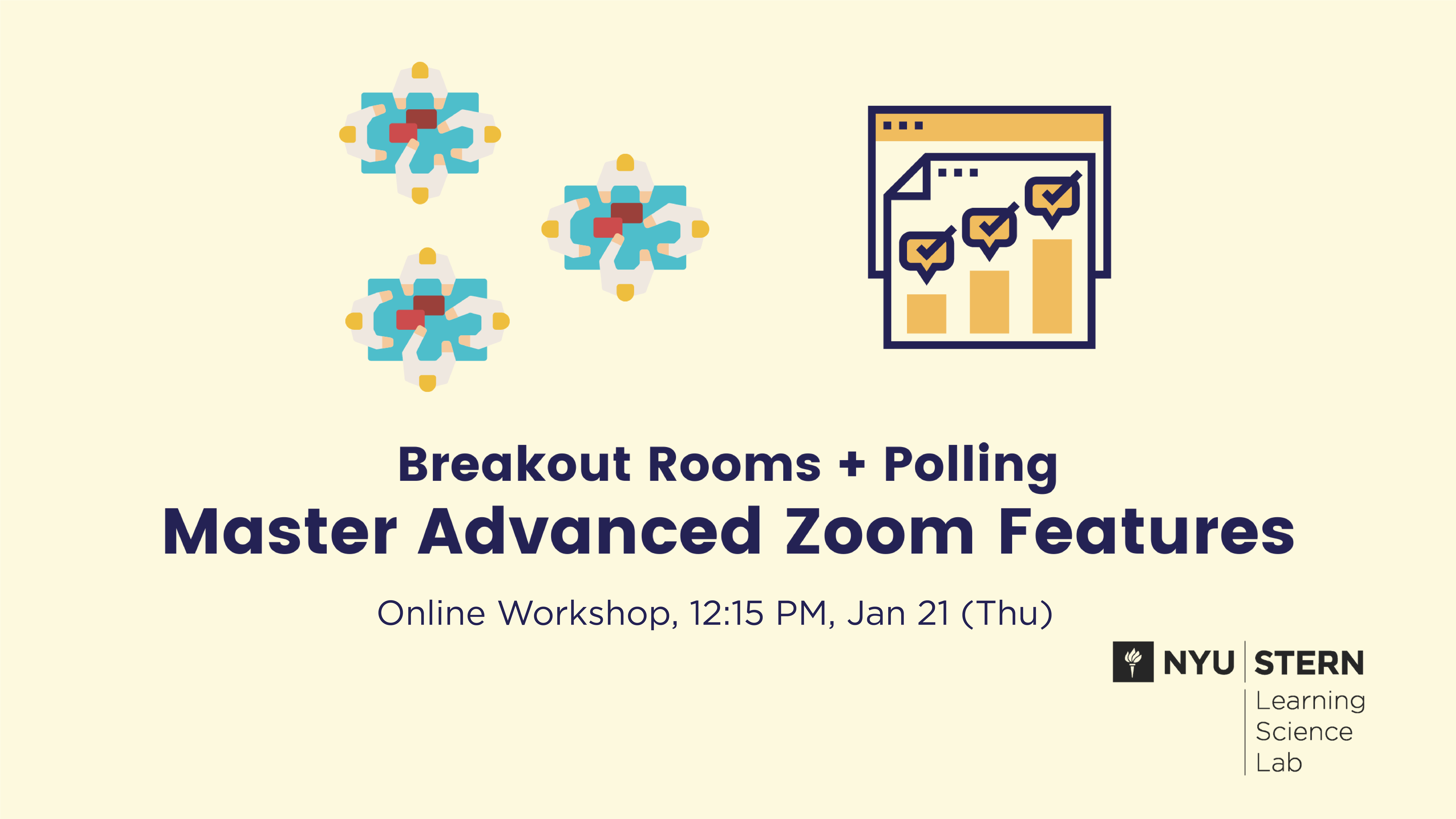 Breakout rooms and polling: Master advanced Zoom features. Online Workshop 12:15pm Jan 21 (Thu)