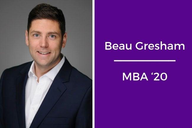 Beau Gresham, MBA '20