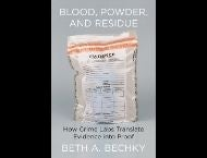 Blood, Powder, And Residue Book Cover