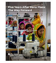 """Cover of """"Five Years After Rana Plaza: The Way Forward,"""" a new report from the NYU Stern Center for Business and Human Rights"""