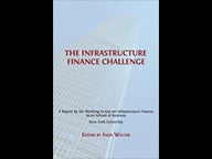 Cover of The Infrastructure Finance Challenge