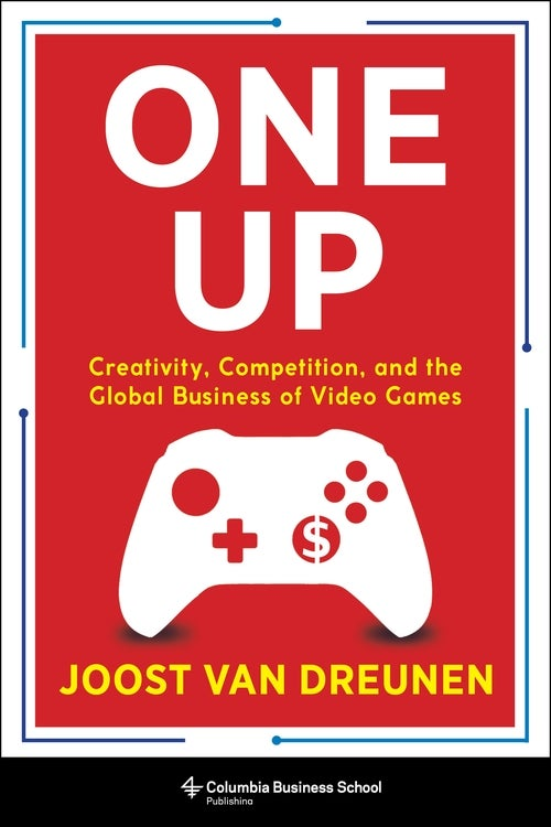 Cover of One Up: Creativity, Competition, and the Global Business of Video Games by Joost van Dreunen with graphic of controller