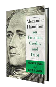 Alexander Hamilton on Finance, Credit, & Debt - Richard Sylla - book cover