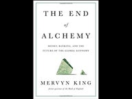The End of Alchemy - Lord Mervyn King book