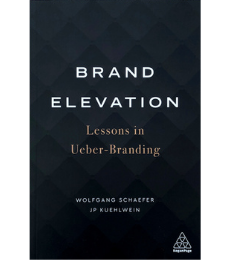 Cover of Brand Elevation: Lessons in Ueber-Branding