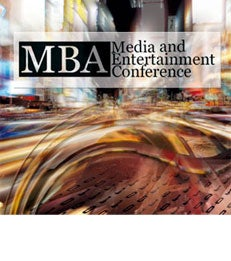 MBA Media & Entertainment Conference