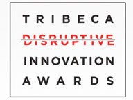 2012 Tribeca Disruptive Innovation Awards