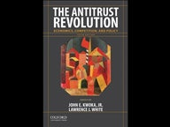 The Antitrust Revolution: Economics, Competition and Policy, 6th Ed.