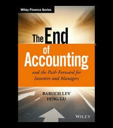 Cover of The End of Accounting and the Path Forward for Investors and Managers
