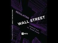 Cover of Regulating Wall Street: CHOICE Act vs. Dodd-Frank