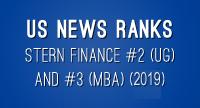 US News Ranks Stern Finance #2 (UG) and #3 (MBA) (2019)