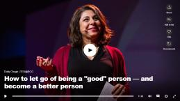 "Ted Talk: Dolly Chugh, ""How to let go of being a ""good"" person - and become a better person"""